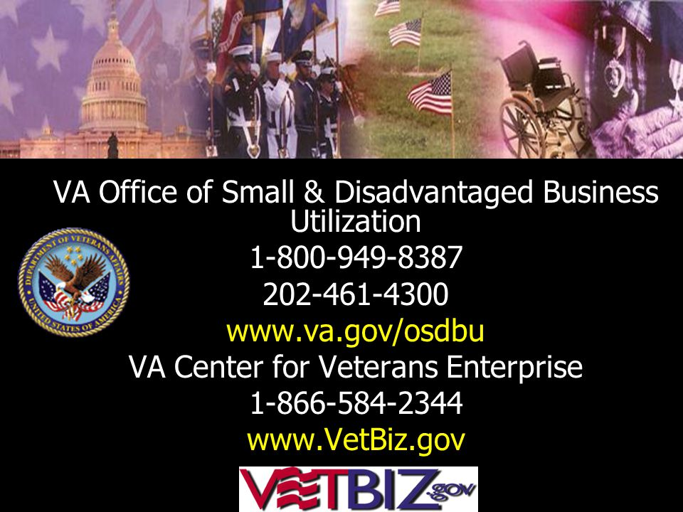 VA Office of Small & Disadvantaged Business Utilization 1-800-949-8387