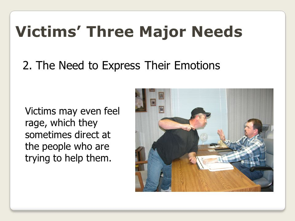 Victims' Three Major Needs