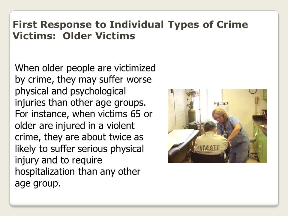 First Response to Individual Types of Crime Victims: Older Victims