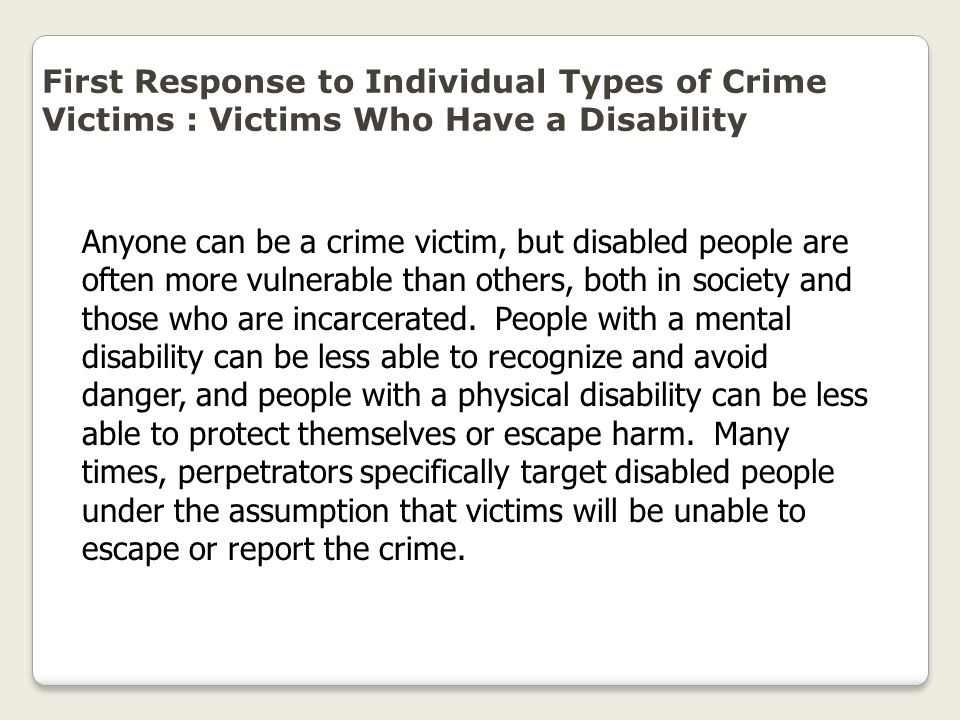 First Response to Individual Types of Crime Victims : Victims Who Have a Disability