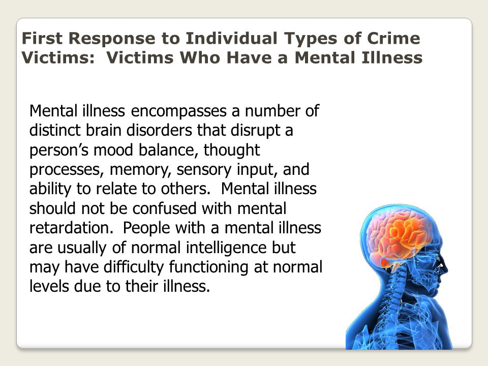First Response to Individual Types of Crime Victims: Victims Who Have a Mental Illness