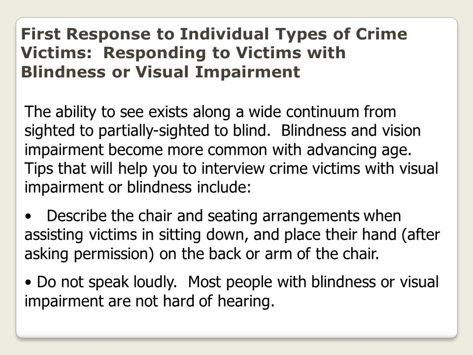 First Response to Individual Types of Crime Victims: Responding to Victims with Blindness or Visual Impairment