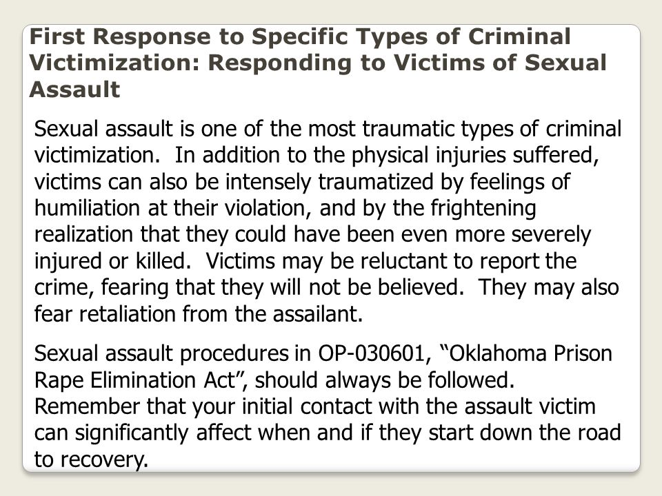 First Response to Specific Types of Criminal Victimization: Responding to Victims of Sexual Assault