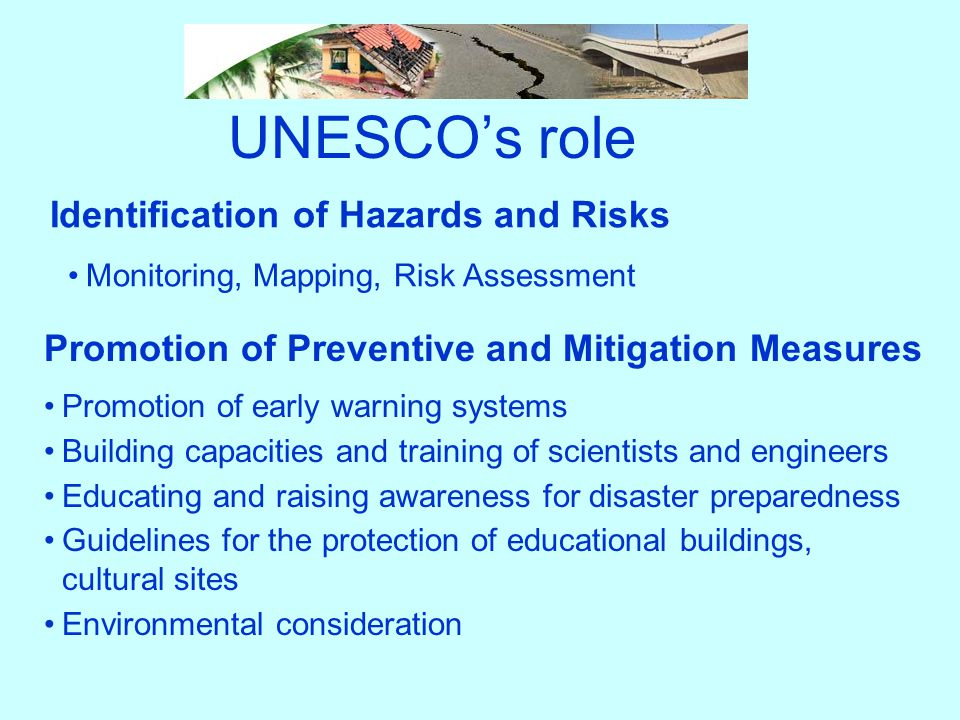 UNESCO's role Identification of Hazards and Risks
