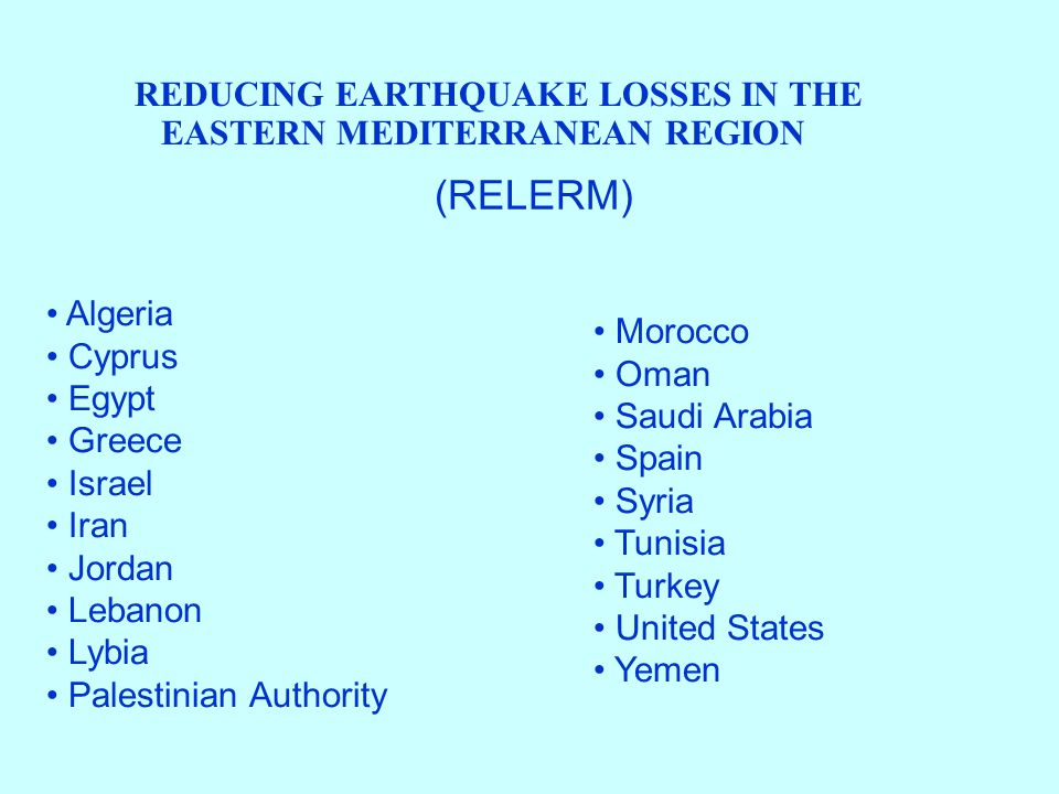 REDUCING EARTHQUAKE LOSSES IN THE EASTERN MEDITERRANEAN REGION