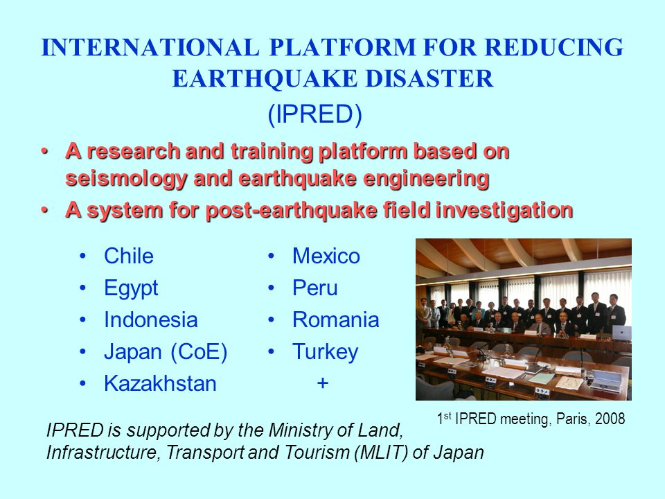 INTERNATIONAL PLATFORM FOR REDUCING EARTHQUAKE DISASTER