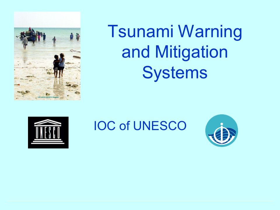 Tsunami Warning and Mitigation Systems