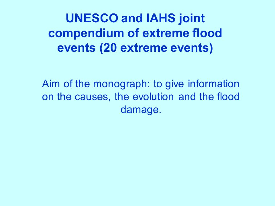 UNESCO and IAHS joint compendium of extreme flood events (20 extreme events)