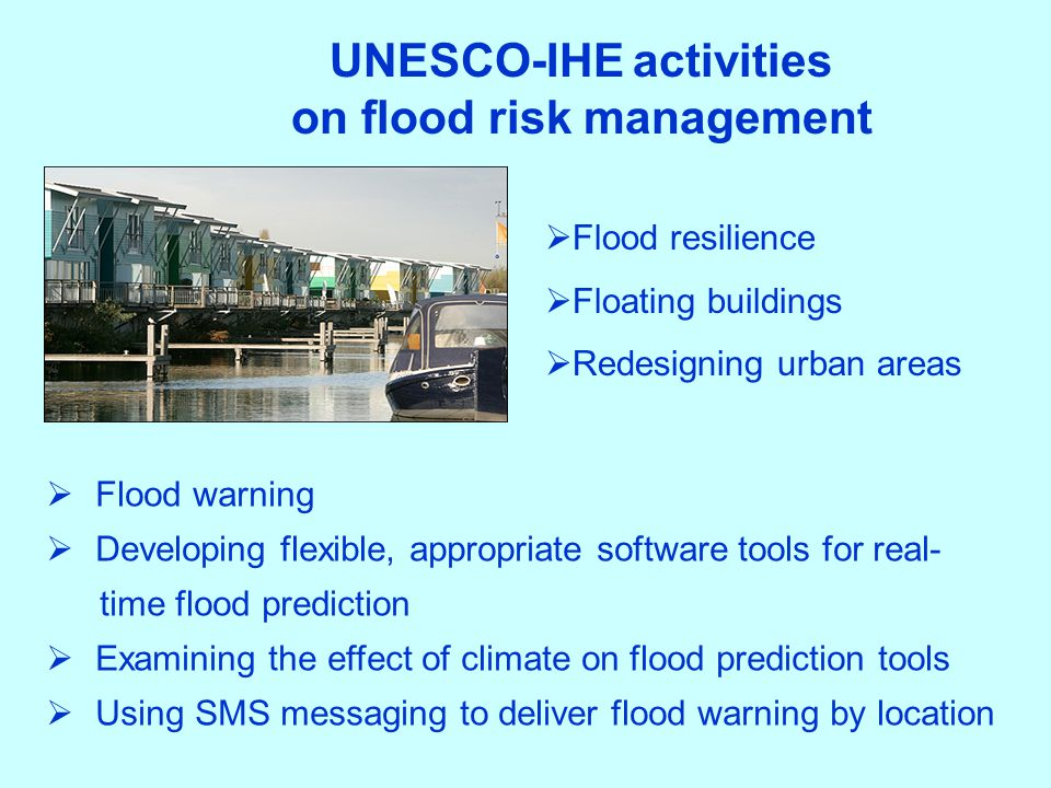 UNESCO-IHE activities on flood risk management