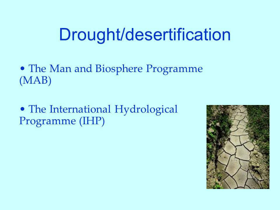 Drought/desertification