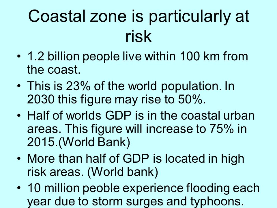 Coastal zone is particularly at risk