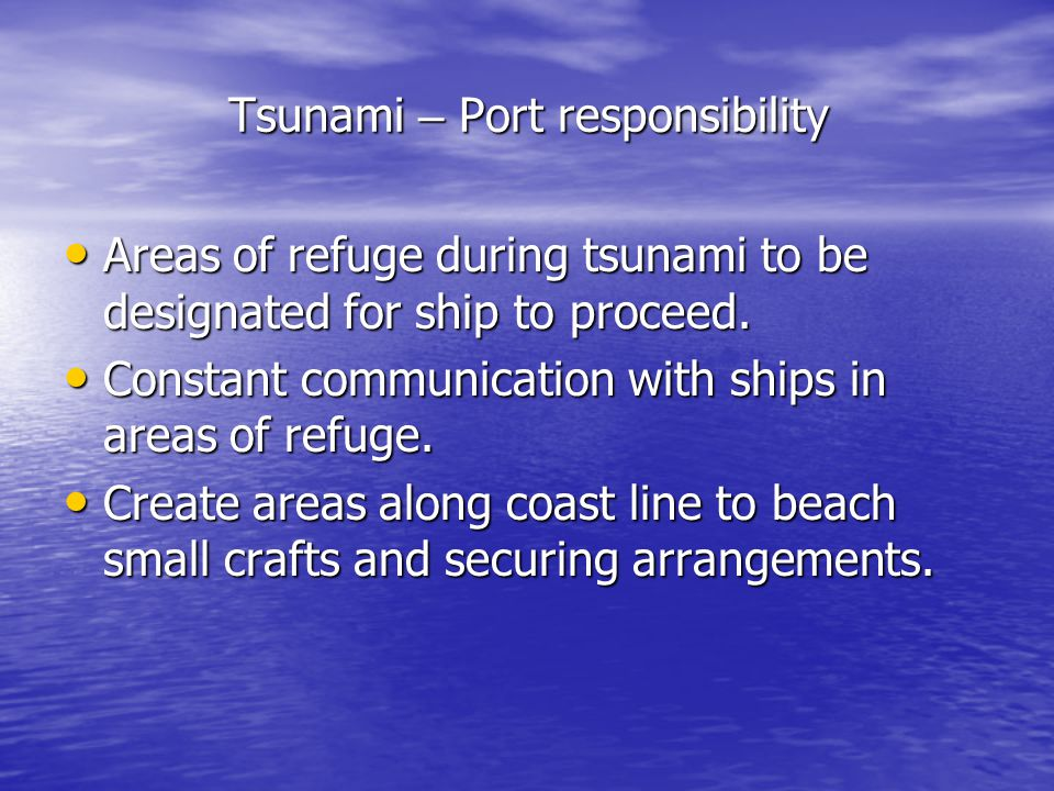 Tsunami – Port responsibility