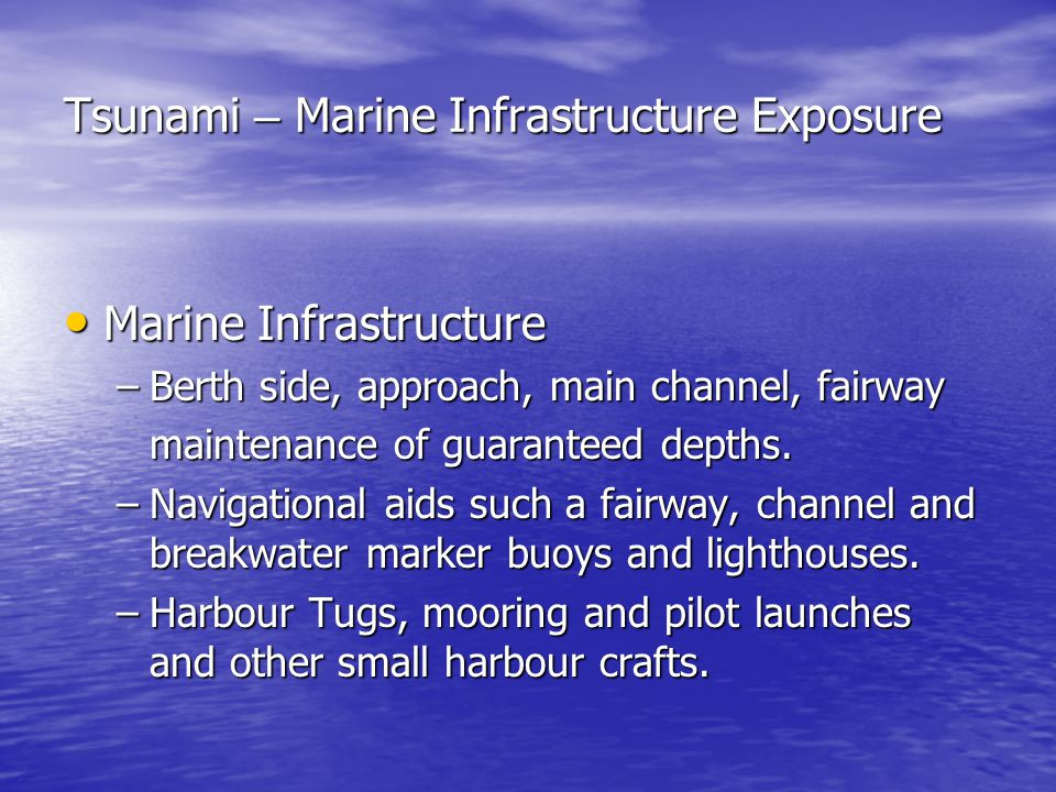 Tsunami – Marine Infrastructure Exposure
