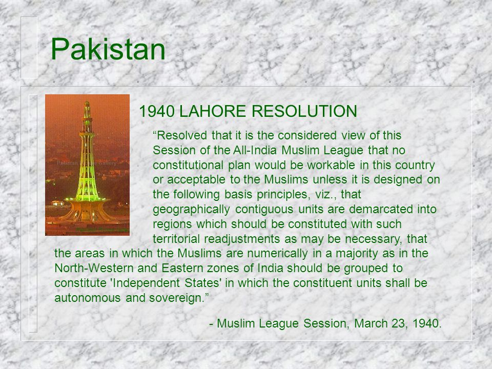 Pakistan 1940 LAHORE RESOLUTION