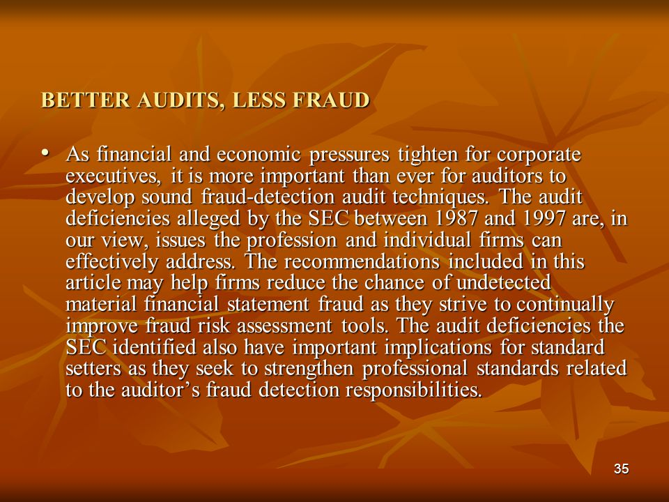 BETTER AUDITS, LESS FRAUD