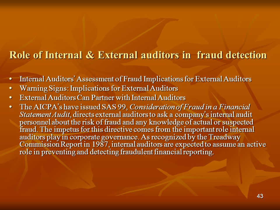 Role of Internal & External auditors in fraud detection