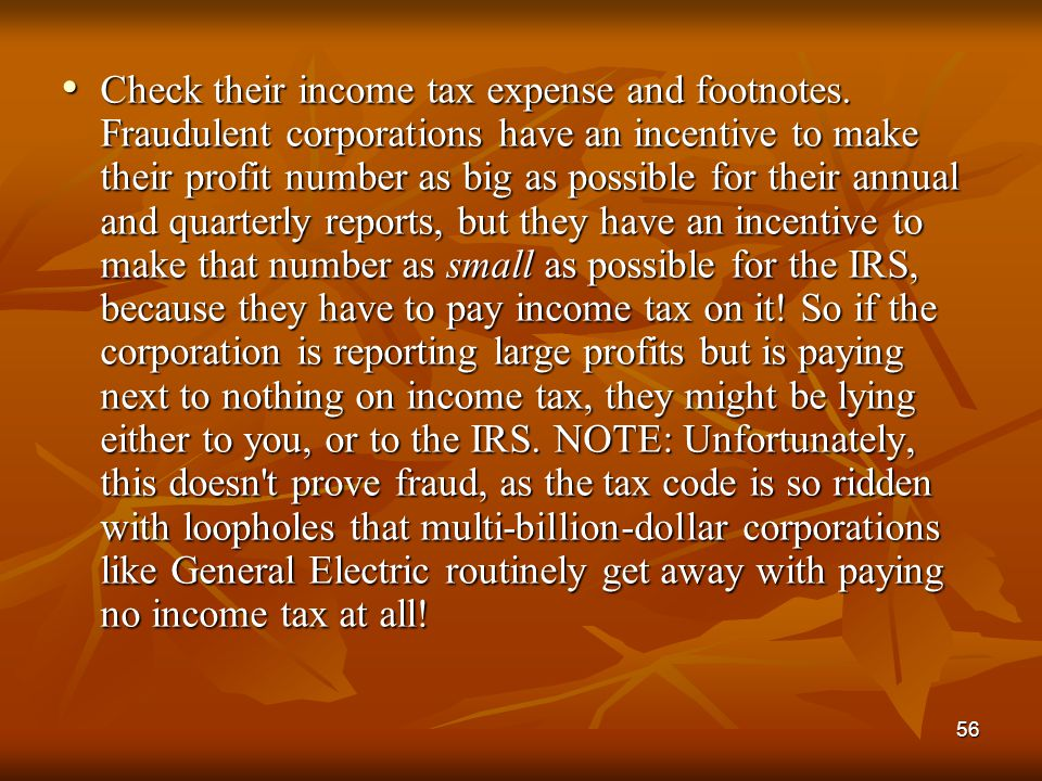 Check their income tax expense and footnotes