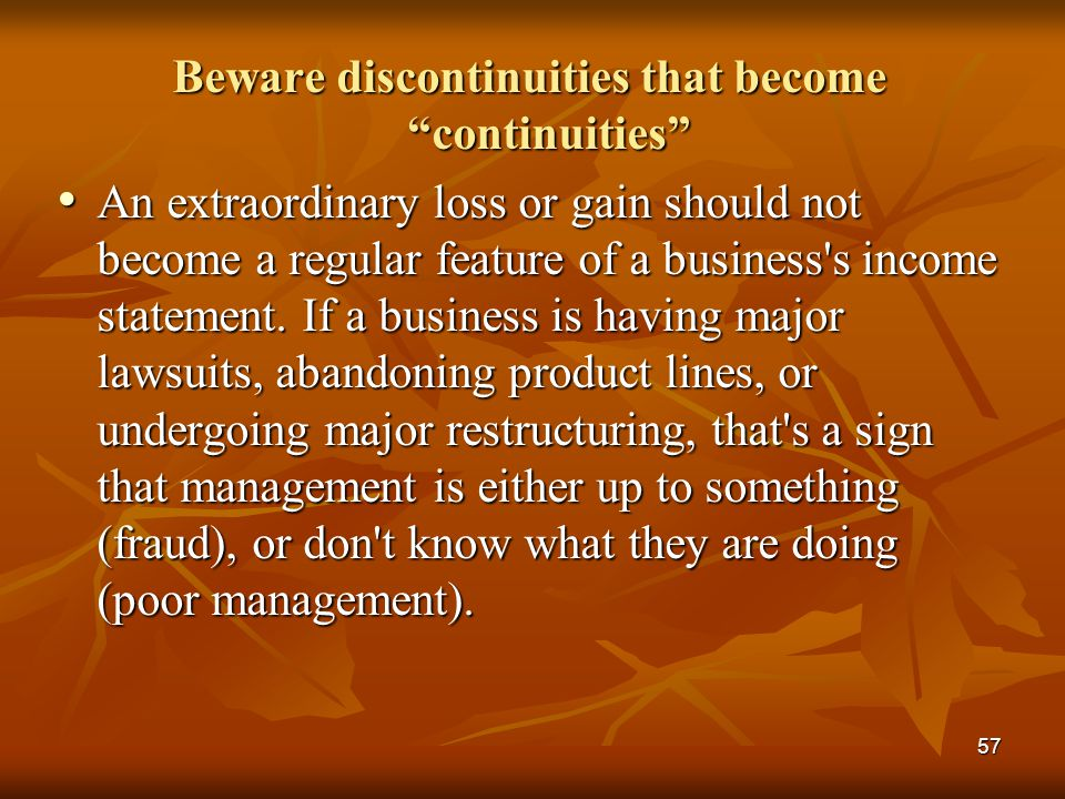 Beware discontinuities that become continuities