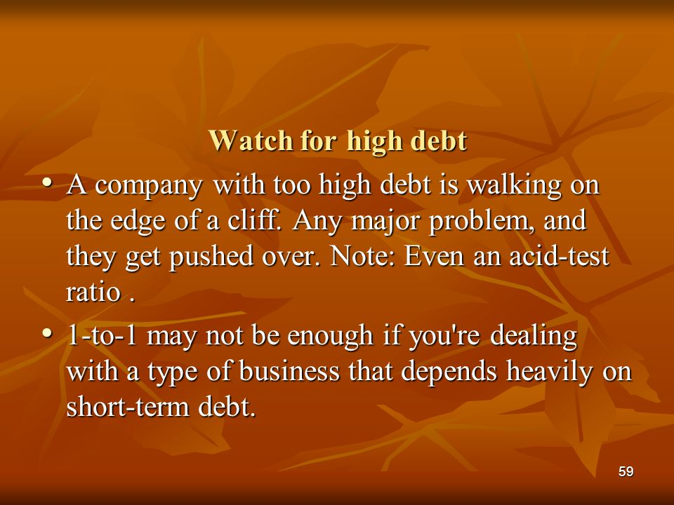 Watch for high debt