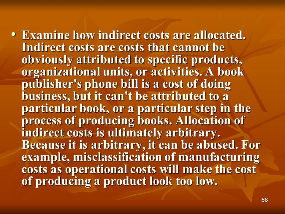 Examine how indirect costs are allocated