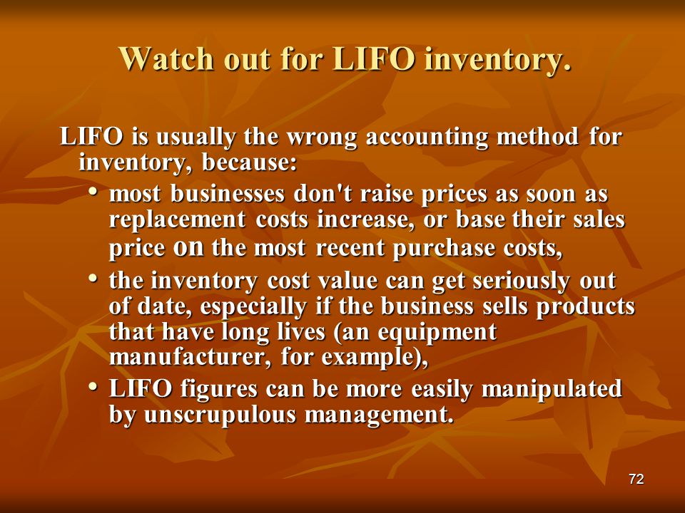 Watch out for LIFO inventory.