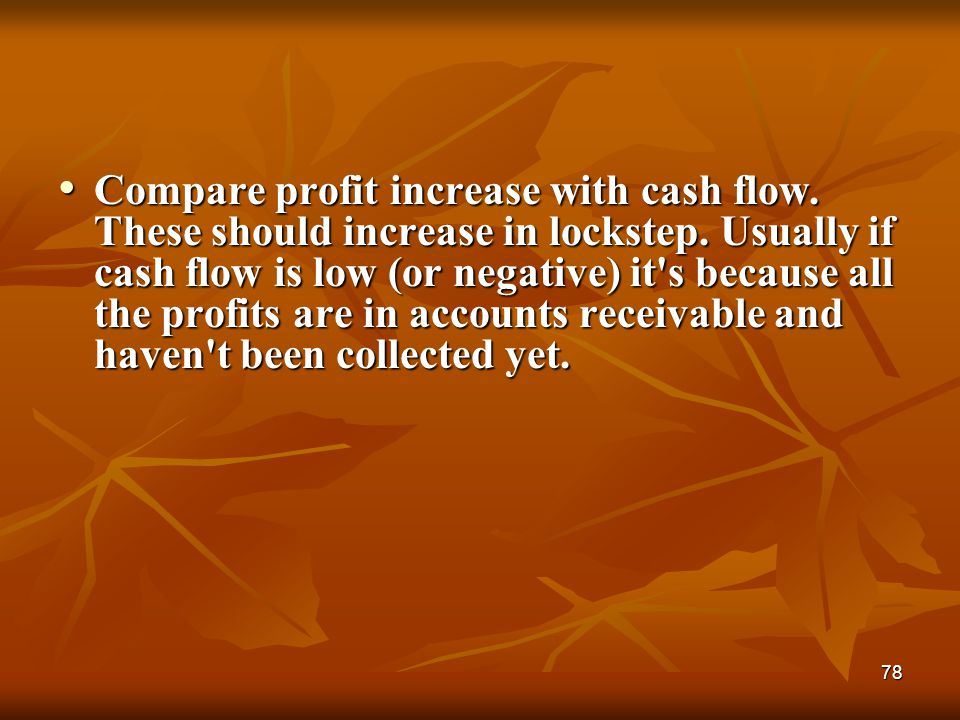 Compare profit increase with cash flow