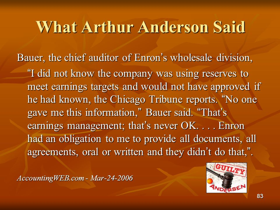 What Arthur Anderson Said