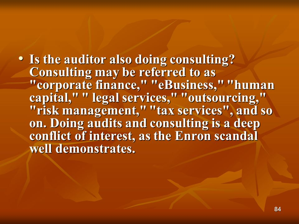 Is the auditor also doing consulting