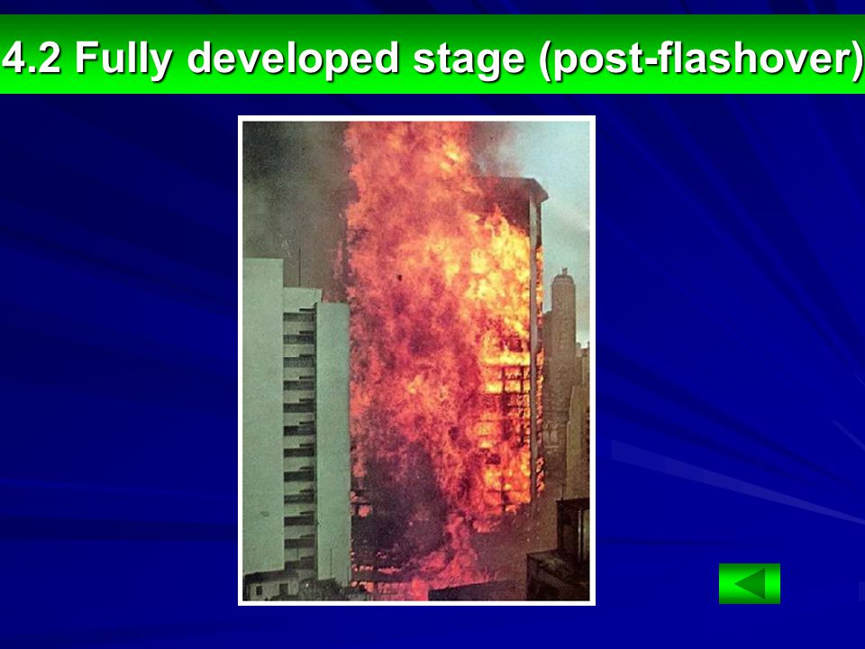4.2 Fully developed stage (post-flashover)