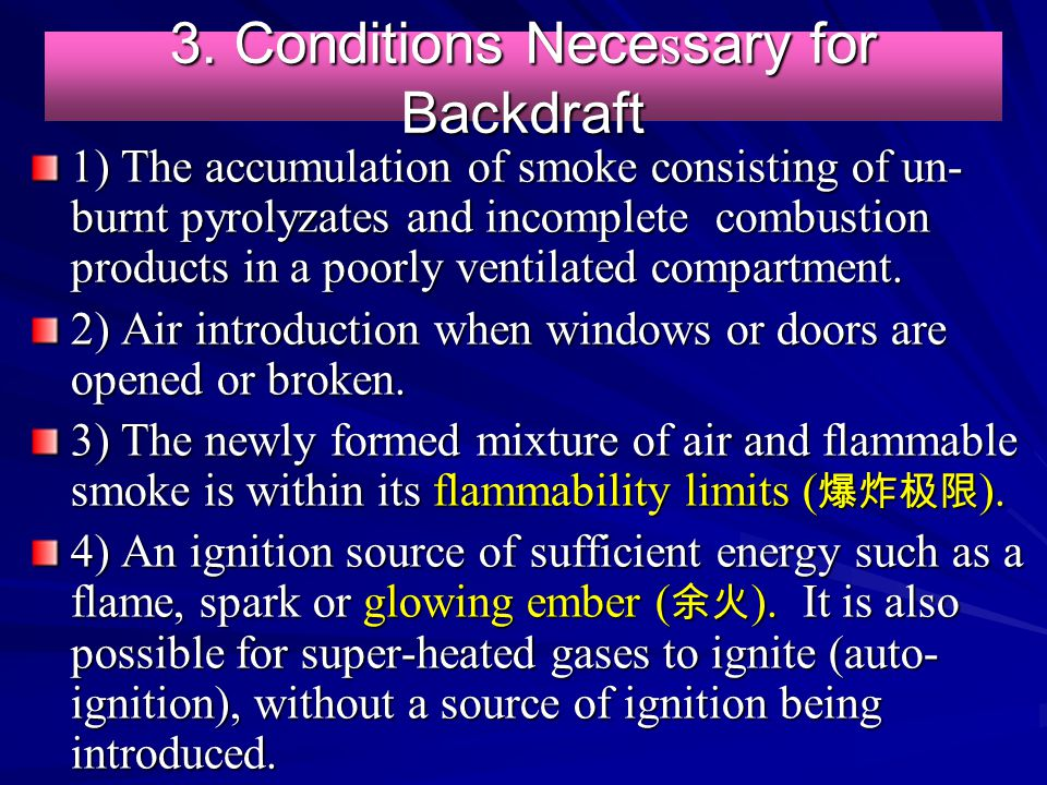 3. Conditions Necessary for Backdraft
