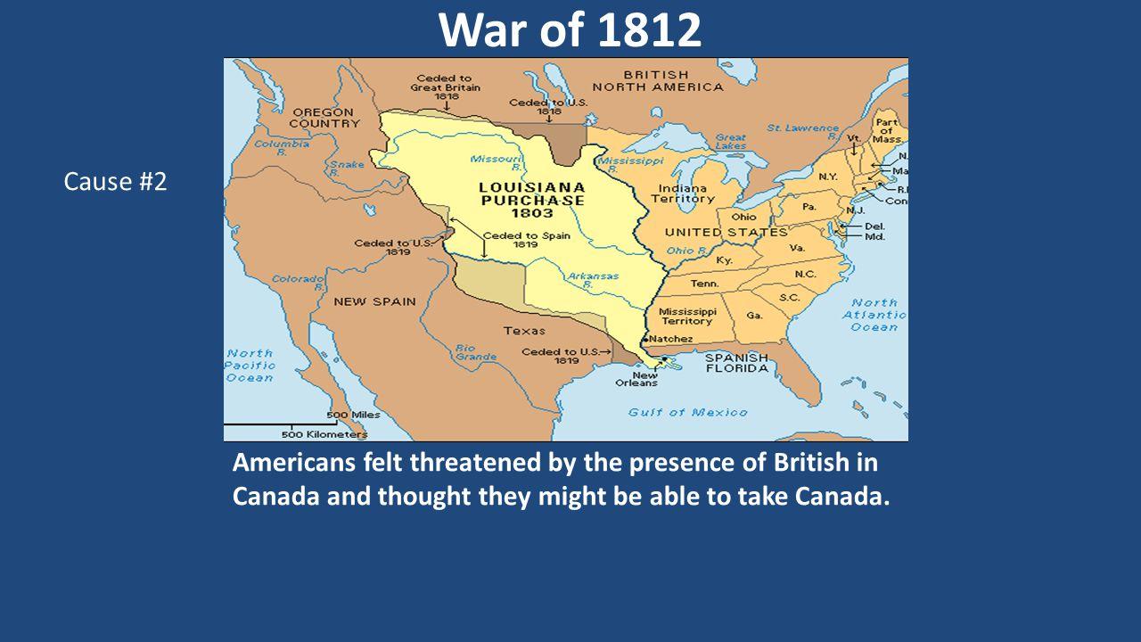 War of 1812 Cause #2.