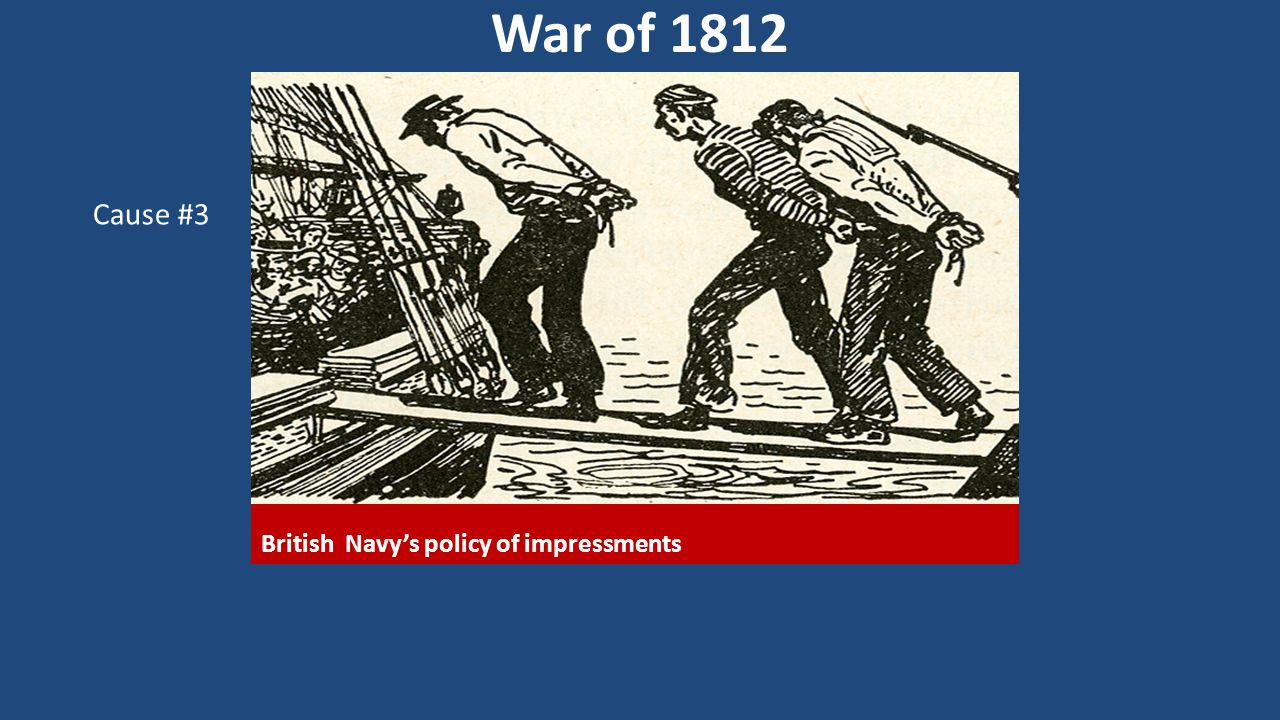 British Navy's policy of impressments
