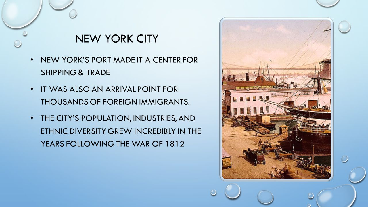 New York City New York's port made it a center for shipping & trade
