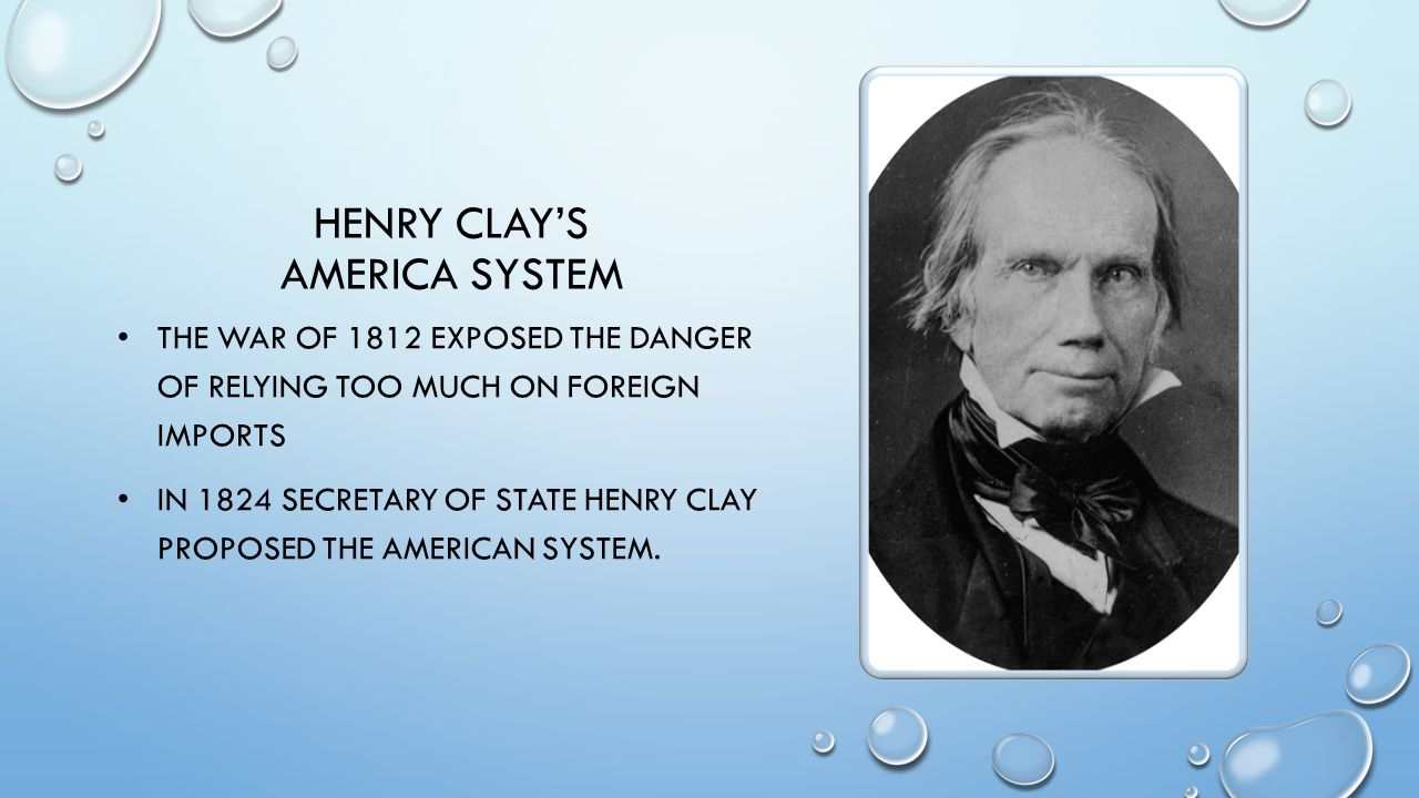 Henry Clay's America System