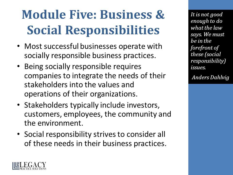 Module Five: Business & Social Responsibilities