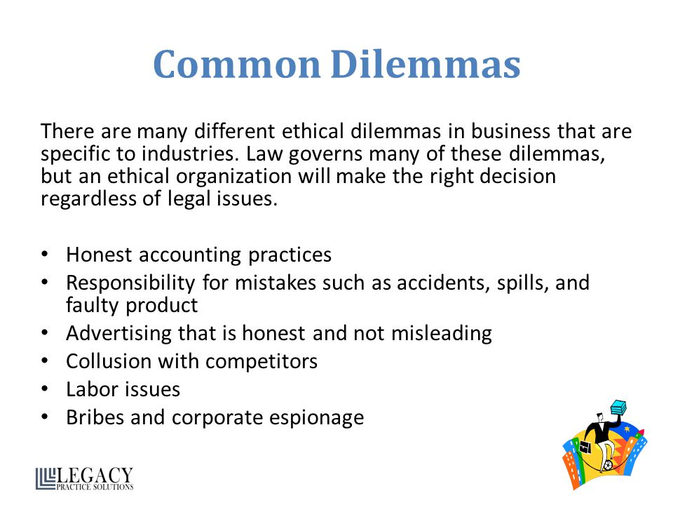 ethical delimas facing a profession Physicians, attorneys and other professionals whose job duties affect others' lives usually receive, as part of their formal training, courses that address ethical issues common to their professions.