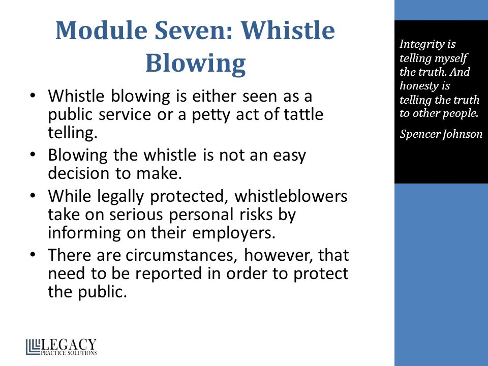 Module Seven: Whistle Blowing