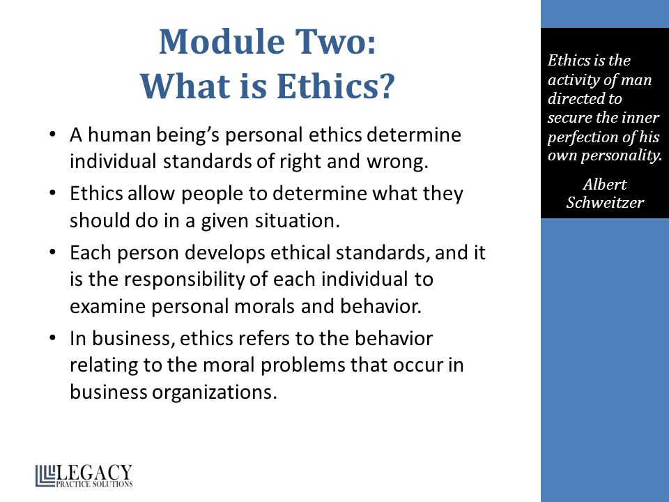 Module Two: What is Ethics