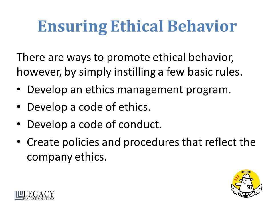 Ensuring Ethical Behavior