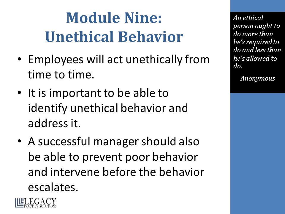 Module Nine: Unethical Behavior
