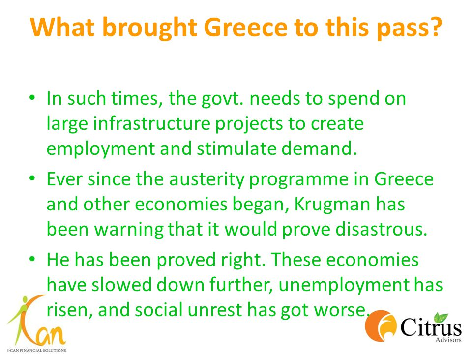 What brought Greece to this pass