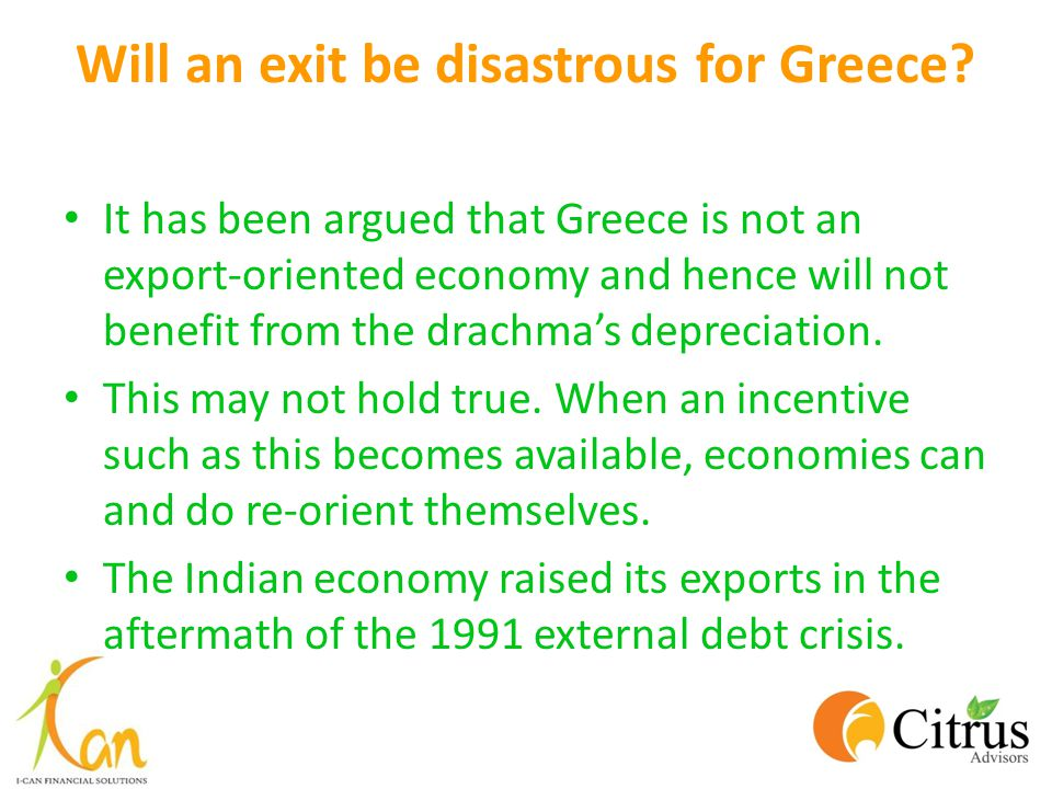Will an exit be disastrous for Greece