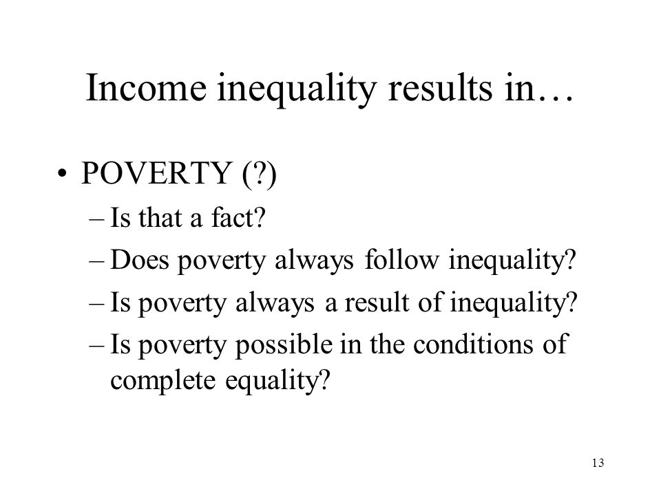 Income inequality results in…