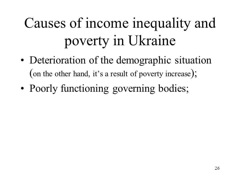 Causes of income inequality and poverty in Ukraine
