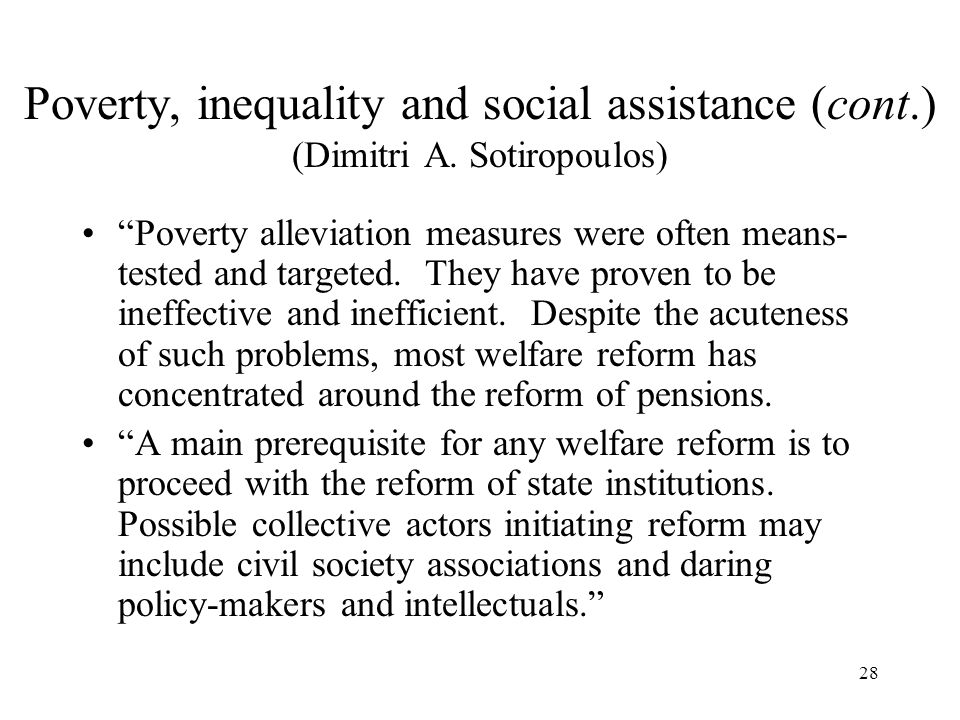Poverty, inequality and social assistance (cont. ) (Dimitri A