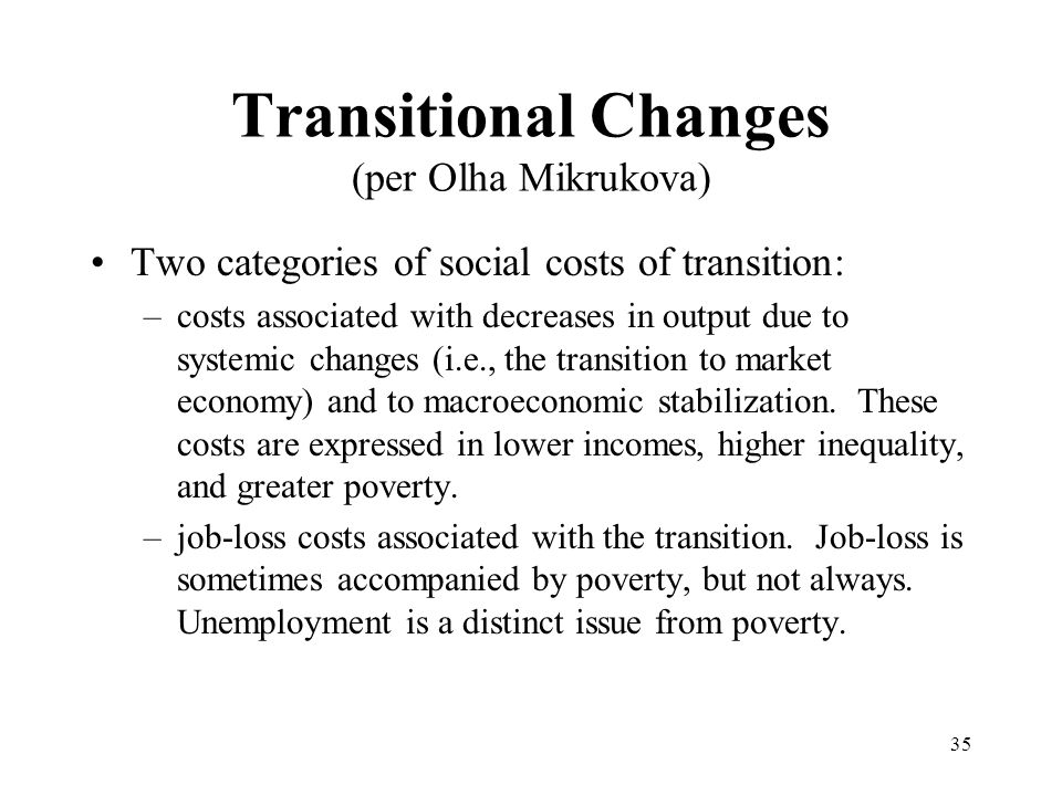 Transitional Changes (per Olha Mikrukova)