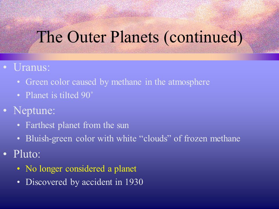 The Outer Planets (continued)