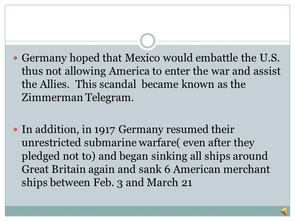Germany hoped that Mexico would embattle the U. S