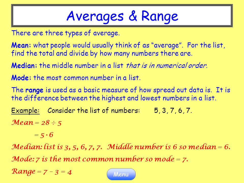 Averages & Range There are three types of average.