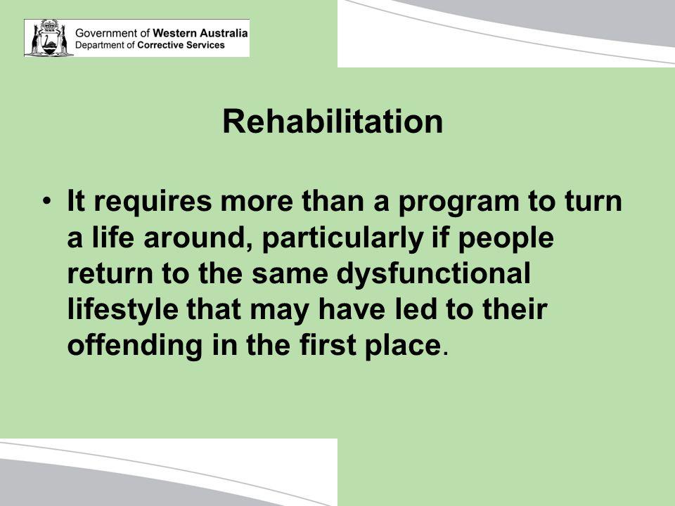 Rehabilitation